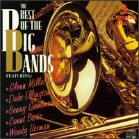 Best of the Big Bands [1995 Madacy] - Various Artists