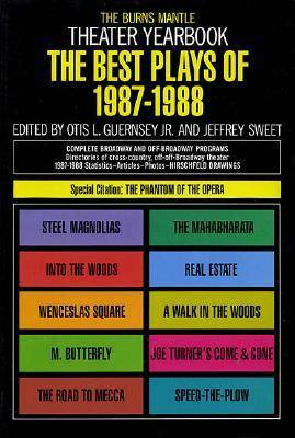 Best Plays of 1987-1988 - Guernsey, Otis L., and Sweet, Jeffrey (Editor)