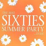 Best Sixties Summer Party...Ever!
