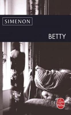 Betty - Simenon, Georges