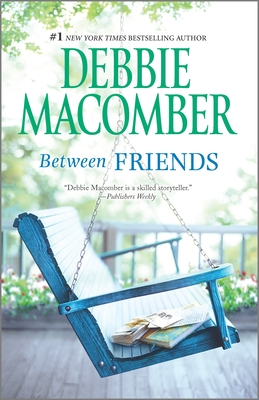 Between Friends - Macomber, Debbie