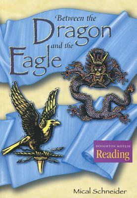 Between the Dragon and the Eagle - Schneider, Mical