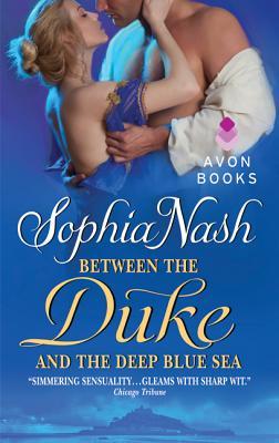 Between the Duke and the Deep Blue Sea - Nash, Sophia