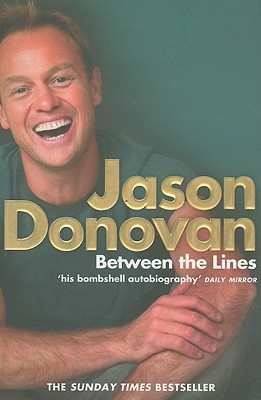 Between the Lines: My Story Uncut - Donovan, Jason