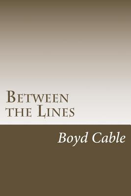 Between the Lines - Cable, Boyd