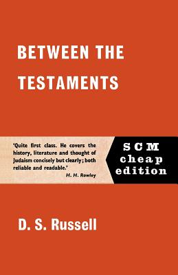 Between the Testaments - Russell, D. S.