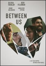 Between Us - Rafael Palacio Illingworth