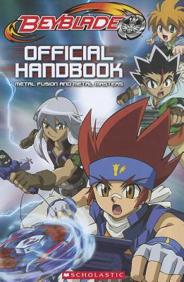 Beyblade Official Handbook: Metal Fusion and Metal Masters - West, Tracey