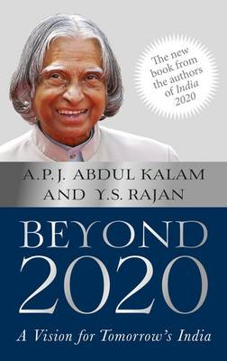 Beyond 2020: A Vision for Tomorrow's India - Abdul Kalam, A. P. J.