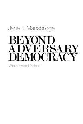 Beyond Adversary Democracy - Mansbridge, Jane J