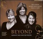 Beyond: Buddhist and Christian Prayers