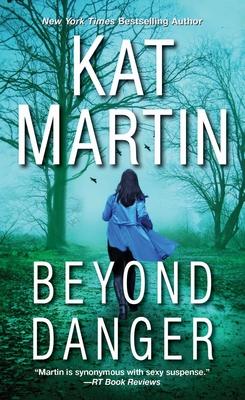 Beyond Danger - Martin, Kat