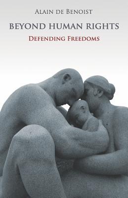 Beyond Human Rights - De Benoist, Alain