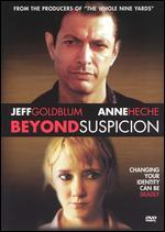 Beyond Suspicion [WS]