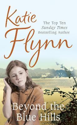 Beyond the Blue Hills - Flynn, Katie