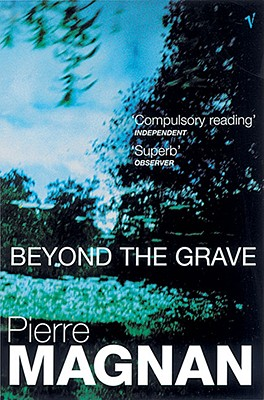 Beyond the Grave - Magnan, Pierre
