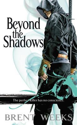 Beyond the Shadows - Weeks, Brent