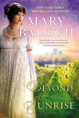 Beyond the Sunrise - Balogh, Mary