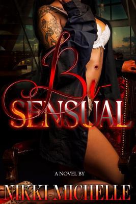 Bi-Sensual - Nikki-Michelle
