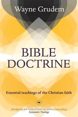 Bible Doctrine: Essential Teachings of the Christian Faith - Grudem, Wayne