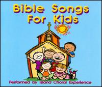 Bible Songs For Kids - Island Choral Experience