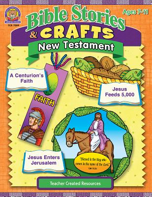 Bible Stories & Crafts: New Testament - Tucker, Mary