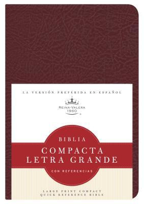 Biblia Compacta Letra Grande Con Referencias-RVR 1960 - B&h Espanol Editorial (Editor)