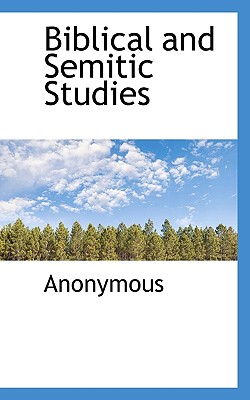Biblical and Semitic Studies - Anonymous