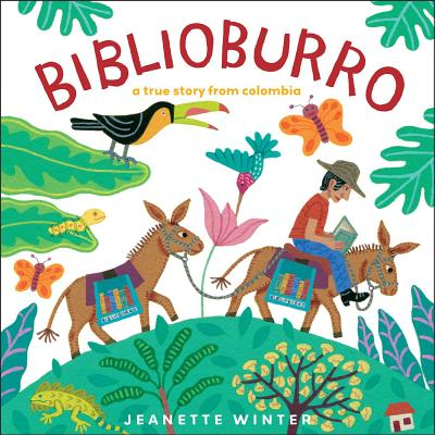 Biblioburro: A True Story from Colombia -