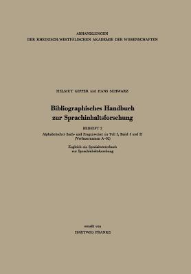 Bibliographisches Handbuch Zur Sprachinhaltsforschung - Gipper, Helmut