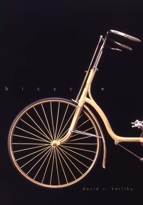 Bicycle: The History - Herlihy, David V