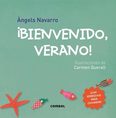 Bienvenido, Verano! - Navarro, Angels
