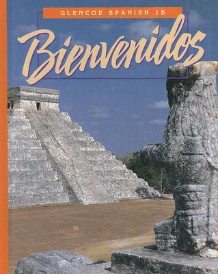 Bienvenidos, 1B - Schmitt, Conrad J, Ph.D., and Woodford, Protase E