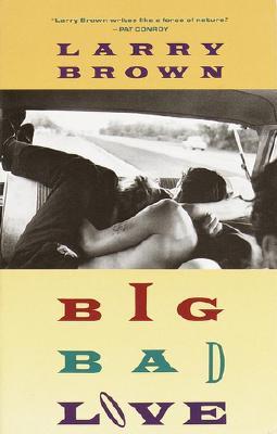 Big Bad Love - Brown, Larry