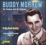 Big Band Buddy: Studio & Live 1945-57