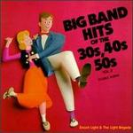 Big Band Hits of the 30's, 40's & 50's, Vol. 2