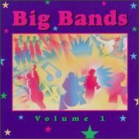 Big Bands, Vol. 1 [MCA] - Various Artists