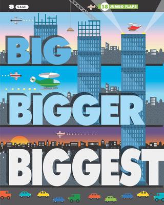 Big, Bigger, Biggest - Ziefert, Harriet