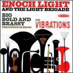 Big Bold and Brassy/Vibrations