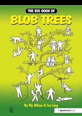 Big Book of Blob Trees - Wilson, Pip, and Long, Ian