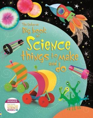 Big Book of Science Things to Make and Do - Gilpin, Rebecca, and Pratt, Leonie