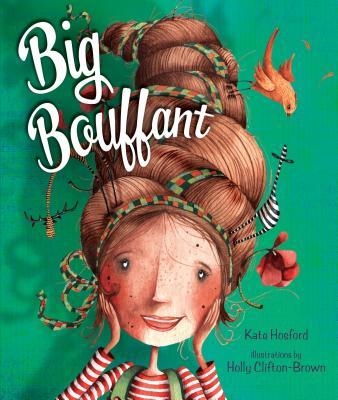 Big Bouffant - Hosford, Kate