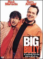 Big Bully - Steve Miner