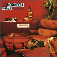 Big Calm - Morcheeba