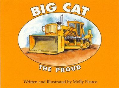 Big Cat the Proud - Pearce, Molly