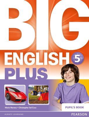 Big English Plus 5 Pupil's Book - Herrera, Mario