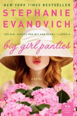Big Girl Panties - Evanovich, Stephanie