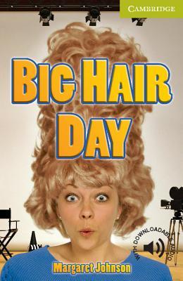 Big Hair Day Starter/Beginner - Johnson, Margaret
