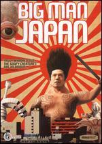 Big Man Japan - Hitoshi Matsumoto