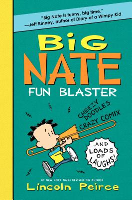 Big Nate Fun Blaster -